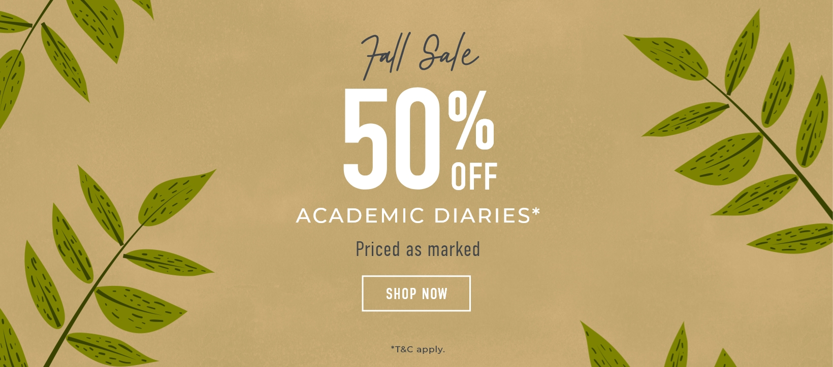 50% off Academic Diaries / Priced as marked